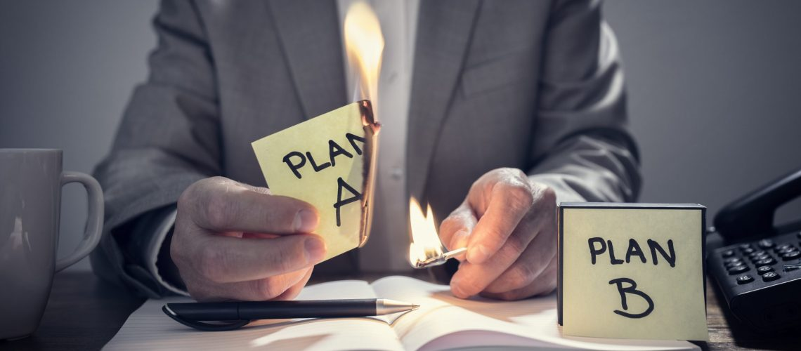 Change from Plan A to business Plan B by burning note with matches